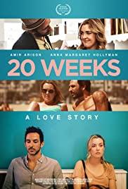 Watch Free 20 Weeks (2017)