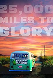 Watch Free 25,000 Miles to Glory (2015)