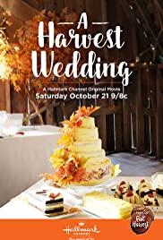 Watch Free A Harvest Wedding (2017)