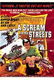 Watch Free A Scream in the Streets (1973)