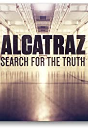 Watch Free Alcatraz: Search for the Truth (2015)
