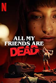 Watch Free All My Friends Are Dead (2020)