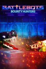 Watch Free BattleBots: Bounty Hunters (2021 )