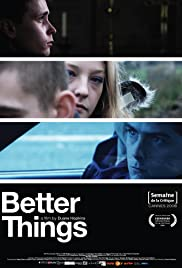Watch Free Better Things (2008)