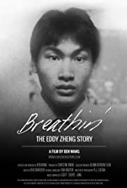 Watch Free Breathin: The Eddy Zheng Story (2016)