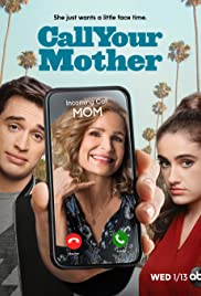 Watch Free Call Your Mother (2021 )