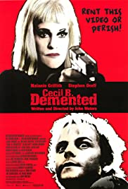 Watch Free Cecil B. Demented (2000)