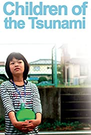 Watch Free Children of the Tsunami (2012)