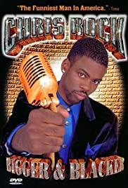 Watch Free Chris Rock: Bigger & Blacker (1999)