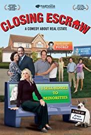 Watch Free Closing Escrow (2007)
