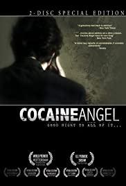 Watch Free Cocaine Angel (2006)