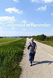 Watch Free Condemned to Remember (2017)