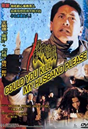 Watch Free Could You Kill My Husband Please? (2000)