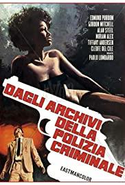 Watch Free Dagli archivi della polizia criminale (1973)