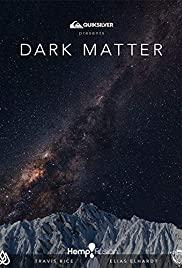 Watch Free Dark Matter (2019)