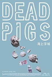 Watch Free Dead Pigs (2018)
