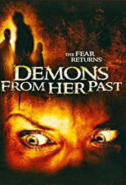 Watch Free Demons from Her Past (2007)