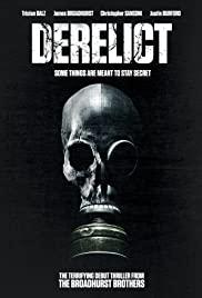 Watch Free Derelict (2017)