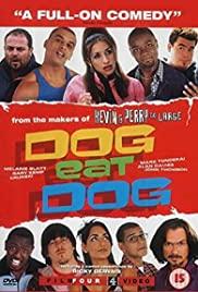 Watch Free Dog Eat Dog (2001)