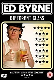 Watch Free Ed Byrne: Different Class (2009)
