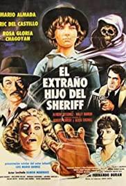 Watch Free El extraño hijo del Sheriff (1982)