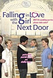 Watch Free Falling in Love with the Girl Next Door (2006)