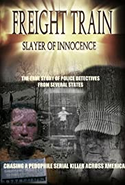 Watch Free Freight Train: Slayer of Innocence (2017)