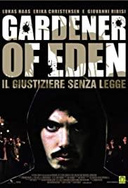 Watch Free Gardener of Eden (2007)