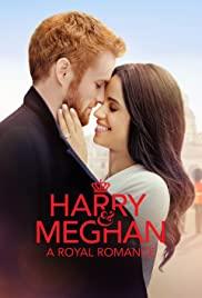 Watch Free Harry & Meghan: A Royal Romance (2018)