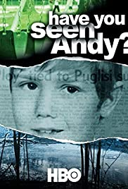 Watch Free Have You Seen Andy? (2003)