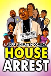 Watch Free House Arrest (2016)