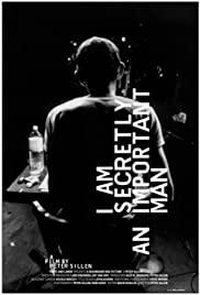 Watch Free I Am Secretly an Important Man (2010)