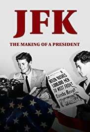 Watch Free JFK: The Making of a President (2017)