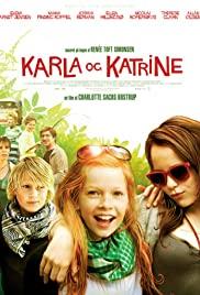 Watch Free Karla & Katrine (2009)
