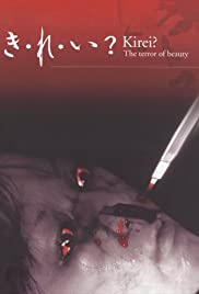 Watch Free Kirei? The Terror of Beauty (2004)