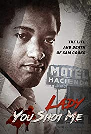 Watch Free Lady You Shot Me: Life and Death of Sam Cooke (2017)