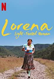 Watch Free Lorena, Lightfooted Woman (2019)