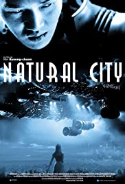 Watch Free Natural City (2003)