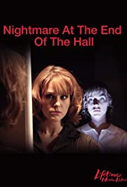 Watch Free Nightmare at the End of the Hall (2008)