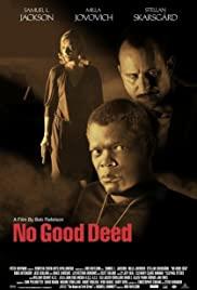 Watch Free No Good Deed (2002)