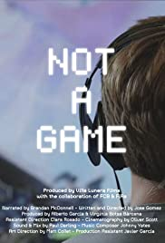 Watch Free Not A Game (2020)