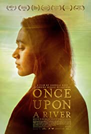 Watch Free Once Upon a River (2019)