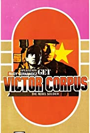 Watch Free Operation; Get Victor Corpuz, the Rebel Soldier (1987)