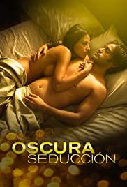 Watch Free Oscura Seduccion (2010)
