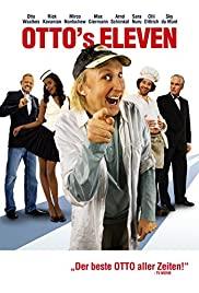 Watch Free Ottos Eleven (2010)