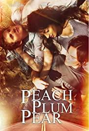 Watch Free Peach Plum Pear (2011)