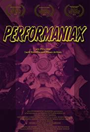 Watch Free Performaniax (2019)