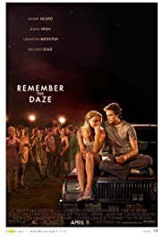Watch Full Movie :Remember the Daze (2007)