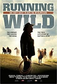 Watch Free Running Wild: The Life of Dayton O. Hyde (2013)