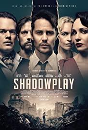 Watch Free Shadowplay (2020 )